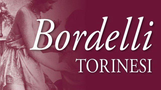 Вышла книга Бордели Турина история проституток Турина и Пьемонта