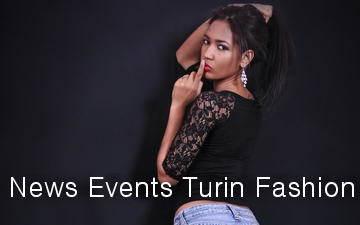 Guida eventi di Moda a Torino – Le sfilate, casting, serate fashion.