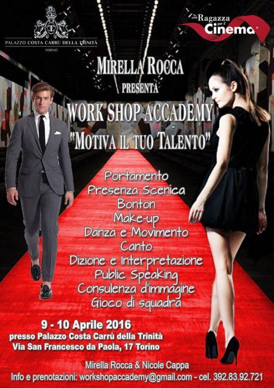 """Workshop Accademy """"Motiva il tuo talento"""" Torino 9-10 aprile"""