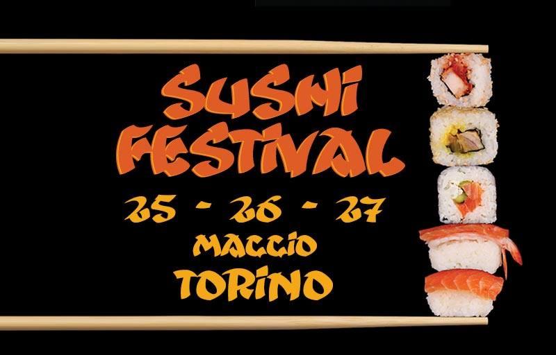 Sushi Festival 25-26-27 maggio 2018