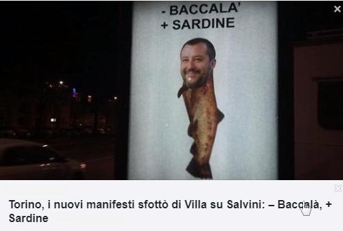 Torino manifest sfottò di Villa su Salvini Baccalà Sardine
